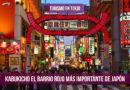 Kabukichō El Barrio Rojo Más Importante De Japón – Turismo En Tokio